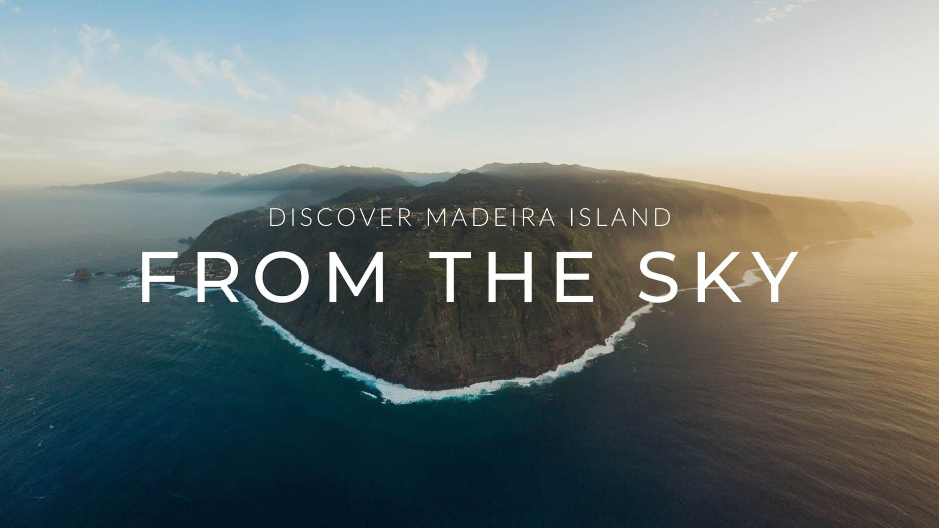 discover-madeira-from-the-sky-YT