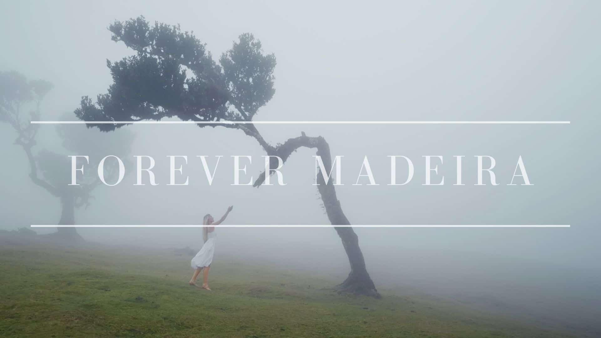forever-madeira